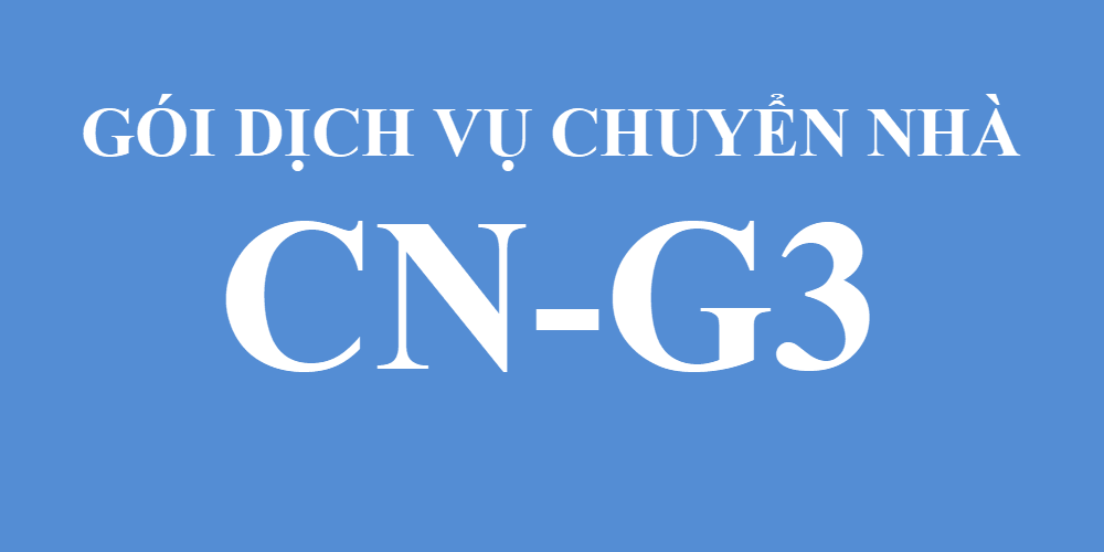 Gói dịch vụ chuyển nhà CN-G3